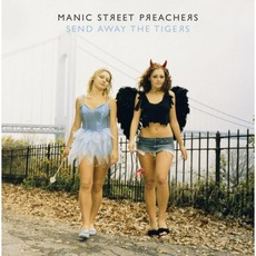 Send Away The Tigers mp3 Album by Manic Street Preachers
