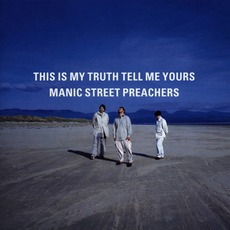 This Is My Truth Tell Me Yours mp3 Album by Manic Street Preachers