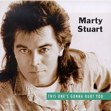 This One'S Gonna Hurt You mp3 Album by Marty Stuart