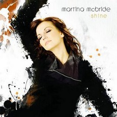 Shine mp3 Album by Martina McBride