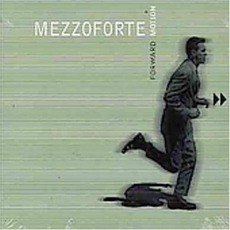 Forward Motion mp3 Album by Mezzoforte