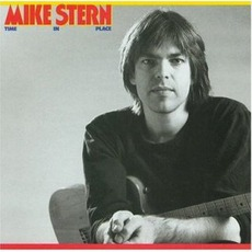 Time In Place mp3 Album by Mike Stern