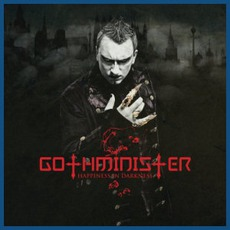 Happiness In Darkness mp3 Album by Gothminister