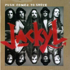 Push Comes To Shove mp3 Album by Jackyl