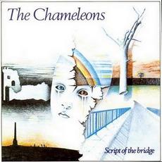 Script Of The Bridge mp3 Album by The Chameleons