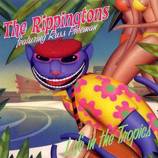 Life In The Tropics mp3 Album by The Rippingtons
