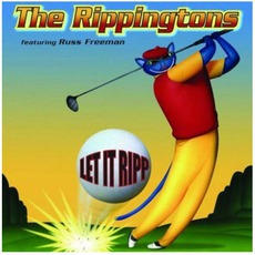 Let It Ripp mp3 Album by The Rippingtons