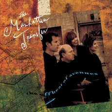 The Offbeat Of Avenues mp3 Album by The Manhattan Transfer