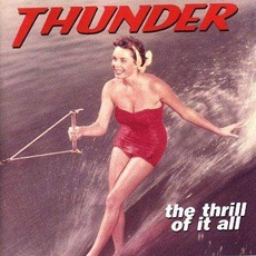 The Thrill Of It All (enhanced Special Edition) mp3 Album by Thunder