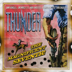 The Magnificent Seventh mp3 Album by Thunder