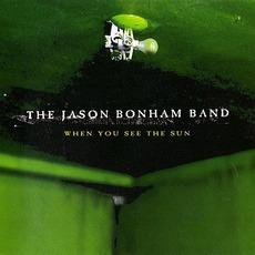 When You See The Sun mp3 Album by The Jason Bonham Band