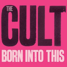 Born Into This (Savage Edition) mp3 Album by The Cult