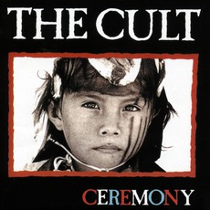 Ceremony mp3 Album by The Cult