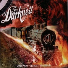 One Way Ticket To Hell And Back mp3 Album by The Darkness