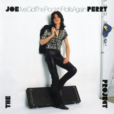 I've Got The Rock 'n' Rolls Again mp3 Album by The Joe Perry Project