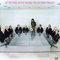 Let The Music Do The Talking mp3 Album by The Joe Perry Project