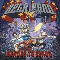 Heroes To Zeros mp3 Album by The Beta Band