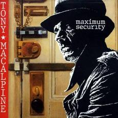 Maximum Security mp3 Album by Tony MacAlpine