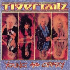 Young And Crazy mp3 Album by Tigertailz