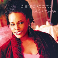 A Little Moonlight mp3 Album by Dianne Reeves