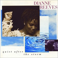 Quiet After The Storm mp3 Album by Dianne Reeves