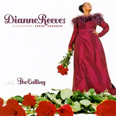 The Calling mp3 Album by Dianne Reeves