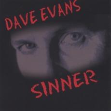Sinner mp3 Album by Dave Evans