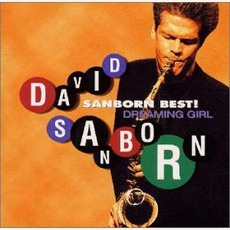 Dreaming Girl mp3 Album by David Sanborn