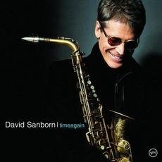 Timeagain mp3 Album by David Sanborn