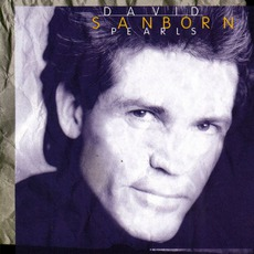Pearls mp3 Album by David Sanborn