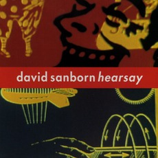 Hearsay mp3 Album by David Sanborn