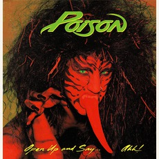 Open Up And Say... Ahh! mp3 Album by Poison