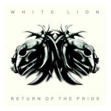 Return Of The Pride mp3 Album by White Lion