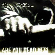 Are You Dead Yet? mp3 Album by Children Of Bodom