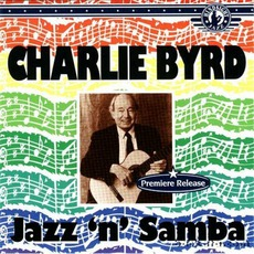 Jazz 'N' Samba mp3 Album by Charlie Byrd