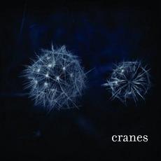 Cranes mp3 Album by Cranes