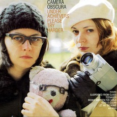 Underachievers Please Try Harder mp3 Album by Camera Obscura