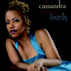Loverly mp3 Album by Cassandra Wilson