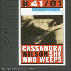 She Who Weeps mp3 Album by Cassandra Wilson