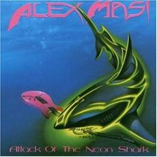 Attack Of The Neon Shark mp3 Album by Alex Masi