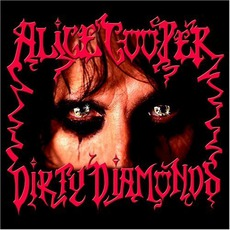 Dirty Diamonds mp3 Album by Alice Cooper