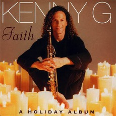Faith: A Holiday Album mp3 Album by Kenny G