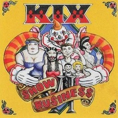 Show Business mp3 Album by Kix