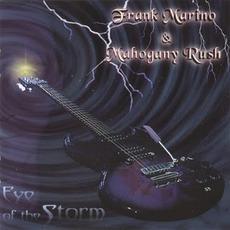 Eye Of The Storm by Frank Marino & Mahogany Rush