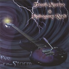 Eye Of The Storm mp3 Album by Frank Marino & Mahogany Rush