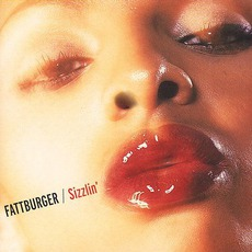 Sizzlin' mp3 Album by Fattburger