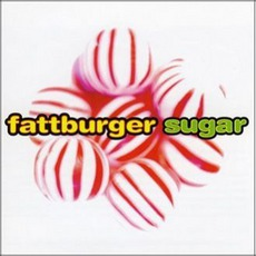 Sugar mp3 Album by Fattburger