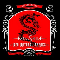 Neo Natural Freaks mp3 Album by Fatal Smile