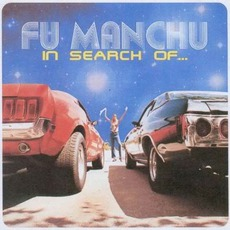 In Search Of... mp3 Album by Fu Manchu