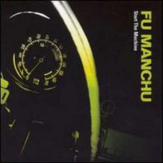 Start The Machine mp3 Album by Fu Manchu